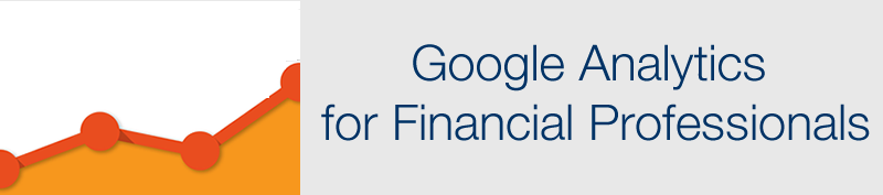 Google Analytics for Financial Professionals